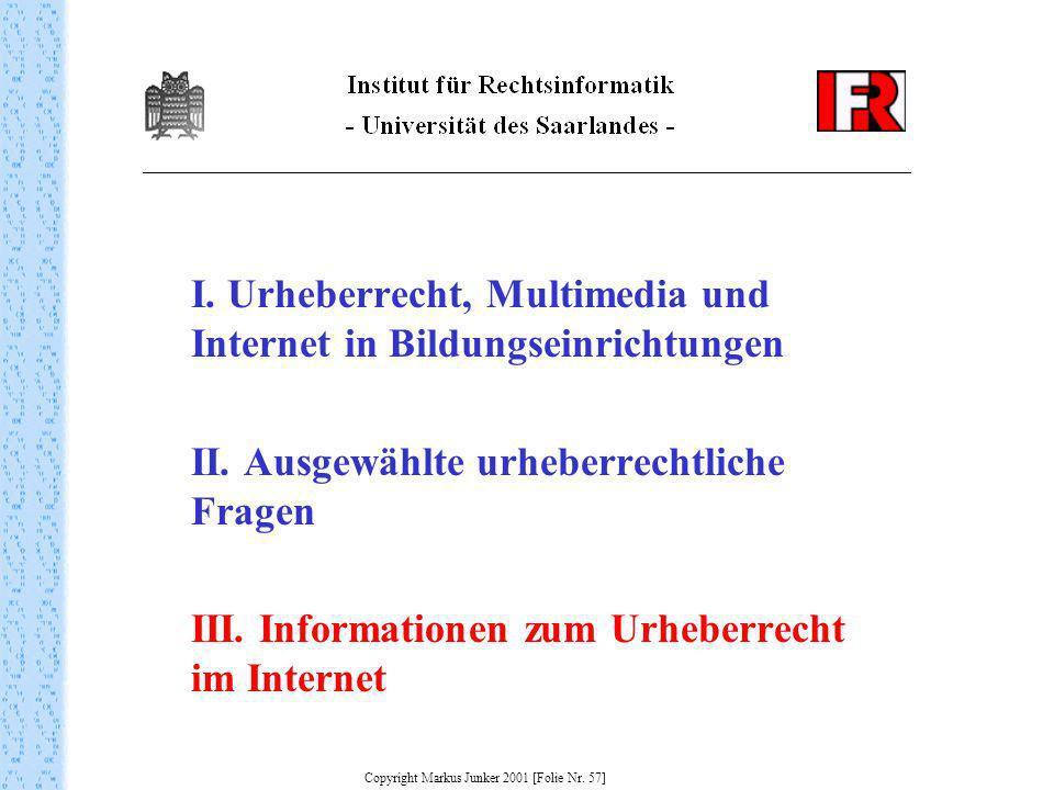Copyright Markus Junker 2001 [Folie Nr. 57]